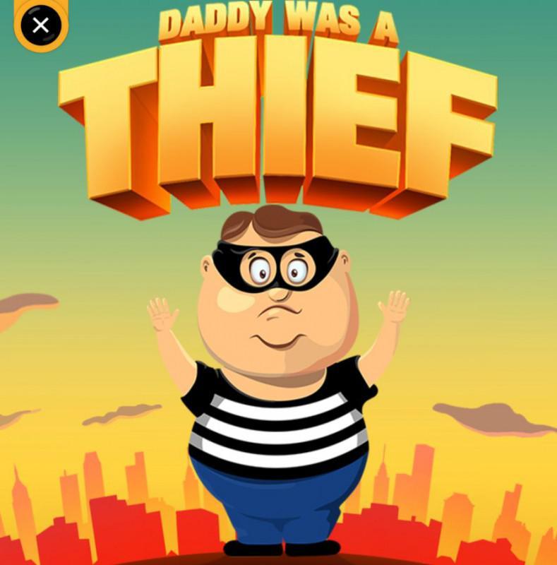 daddy-was-a-thief